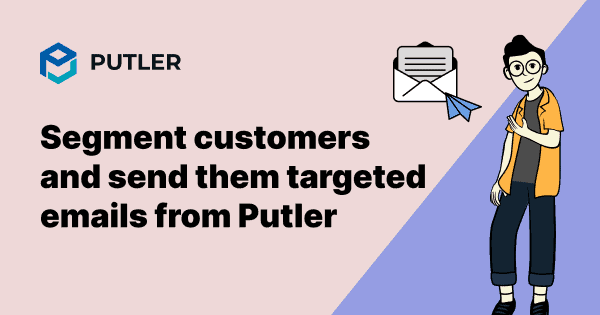 email-segmentation-in-putler