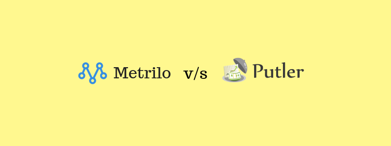 Metrilo vs Putler